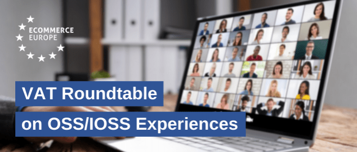 Ecommerce Europe discussed IOSS success story during the VAT Roundtable